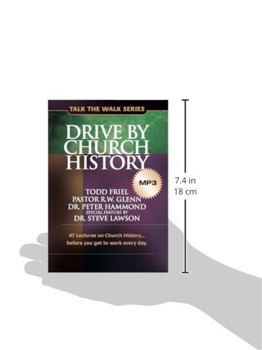 Drive by Church History: 47 lectures on Church History…before you get to work every day. (Talk the Walk)
