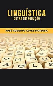 Linguística: Outra Introdução