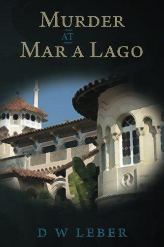 Murder at Mar A Lago