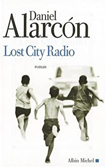 Lost City Radio par Alarcón