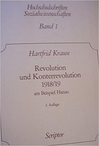 Revolution und Konterrevolution 1918/19: Am Beispiel Hanau (Scriptor ...