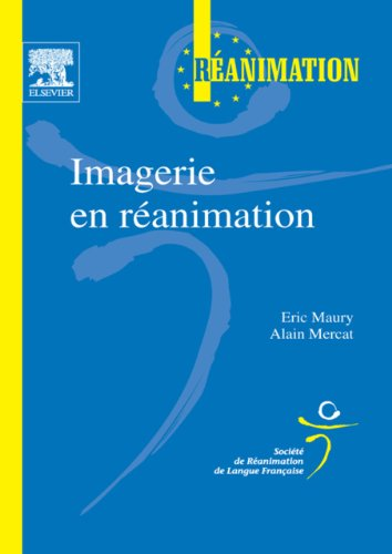 Imagerie en réanimation (French Edition)