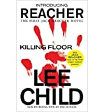 Killing Floor (Jack Reacher) [Paperback] [2012] (Author) Lee Child