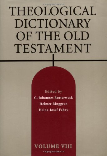 Theological Dictionary of the Old Testament, Vol. 8