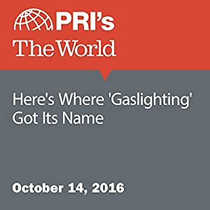 Here's Where 'Gaslighting' Got Its Name