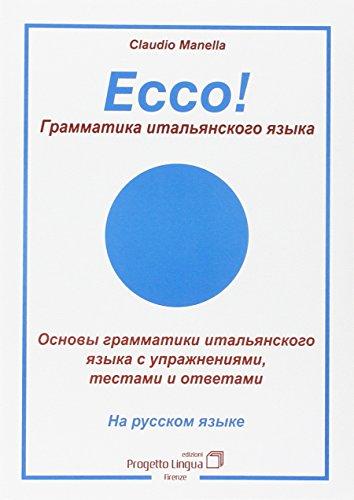 Ecco! Grammatica italiana in russo