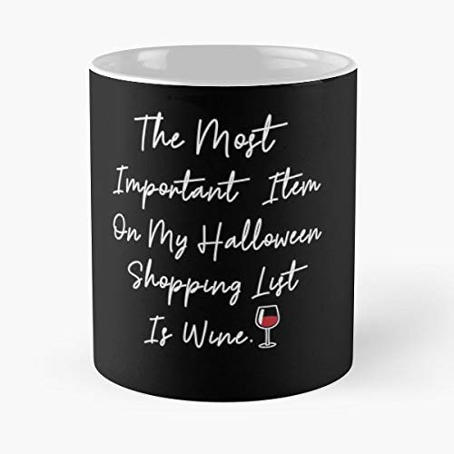 Halloween Costume Wine Lover Quote - Coffee Mug Tea Cup Gift 11oz Mugs The Best Gift Holidays.]()