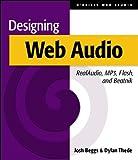 Designing Web Audio & CD-ROM: RealAudio, MP3, Flash and Beatnik