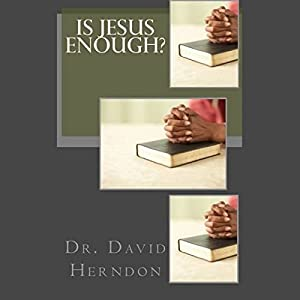 Is Jesus Enough? Audiobook