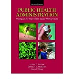 img - for [(Public Health Administration: Principles for Population-based Management)] [Author: Lloyd F. Novick] published on (May, 2007) book / textbook / text book