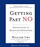 img - for Getting Past No: Negotiating with Difficult People by Ury, William(January 2, 2002) Audio CD book / textbook / text book