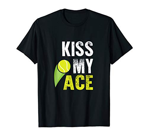 Funny Kiss my Ace T-shirt Tennis Player Fan Gift Costume Tee ()