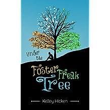 Under the Foster Freak Tree