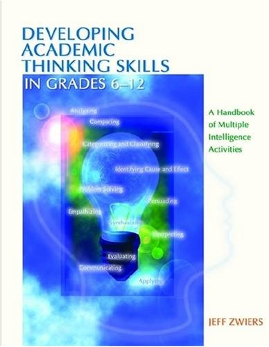 Developing Academic Thinking Skills in Grades 6-12: A Handbook of Multiple Intelligence Activities