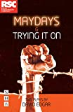 Maydays & Trying It On (NHB Modern Plays): Two Plays