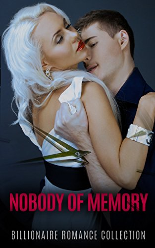Nobody of Memory: Billionaire Romance Collection