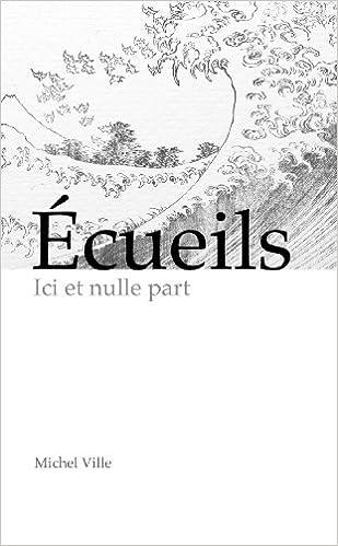 Livre gratuits Cueils, Ici Et Nulle Part pdf epub