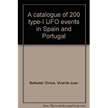 A catalogue of 200 type-I UFO events in Spain and Portugal