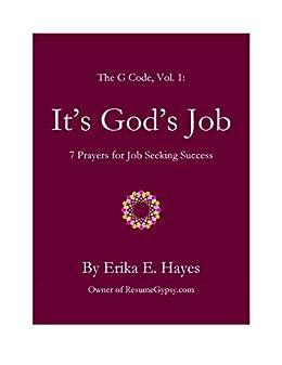 Amazon com: It's God's Job: 7 Prayers for Job Seeking