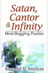 Satan, Cantor and Infinity: Mind-Boggling Puzzles (Dover Recreational Math) Paperback