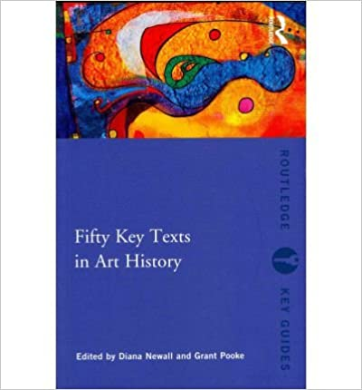 Fifty Key Texts in Art History (Routledge Key Guides)- Common