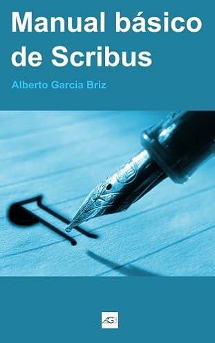 manual b sico de scribus spanish edition alberto garc a briz rh amazon com Facebook En Espanol Facebook En Espanol