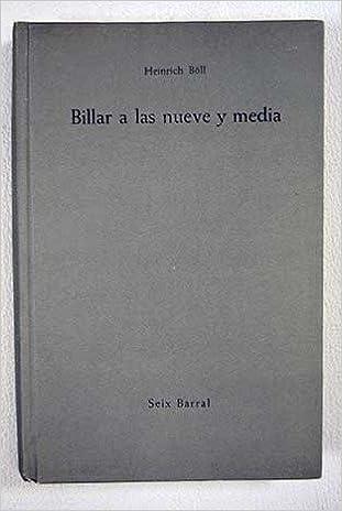 Billar A Las Nueve Y Media: Amazon.es: HEINRICH BOLL: Libros