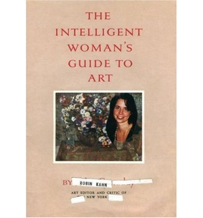 The Intelligent Woman's Guide to Art (Paperback) - Common pdf epub