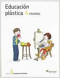 EDUCACIÓN PLÁSTICA 4 PRIMARIA LOS CAMINOS DEL SAB: Amazon