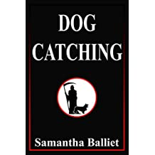 Dog Catching