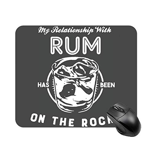 LXP-bao Mouse Pad My Relationship with Rum has Been On The Rocks Customized Rectangle Non-Slip Rubber Mousepad Cool Gaming Mousepad]()