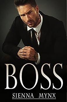Boss by Sienna Mynx