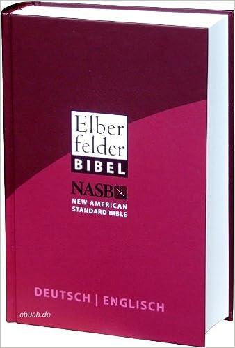 Elberfelder Bibel Deutschenglisch Amazonde Cv Dillenburg Bücher