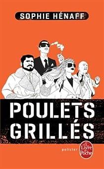 Poulets grill s sophie h naff babelio - Grille indiciaire commissaire de police ...