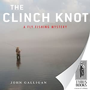 The Clinch Knot Audiobook