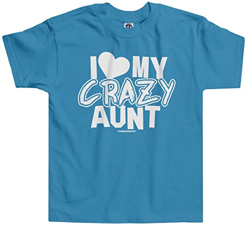 Threadrock Little Girls' I Love My Crazy Aunt Toddler T-Shirt 3T Turquoise (I Love My Crazy Kids)