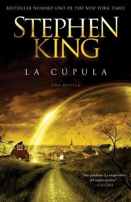 - La Cupula = The Dome[SPA-CUPULA][Spanish Edition][Paperback]
