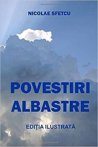Povestiri albastre: Editia ilustrata (Romanian Edition ...