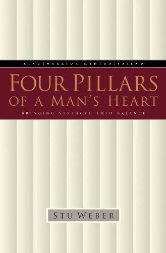 - Four Pillars of a Man's Heart: Bringing Strength into Balance