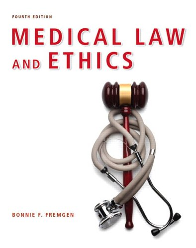 Medical Law and Ethics (4th Edition) Pdf