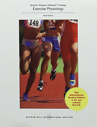 (Exercise Physiology Theory and Application to Fitness and Performance)