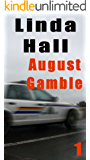 August Gamble (The Mountie Series Book 1)