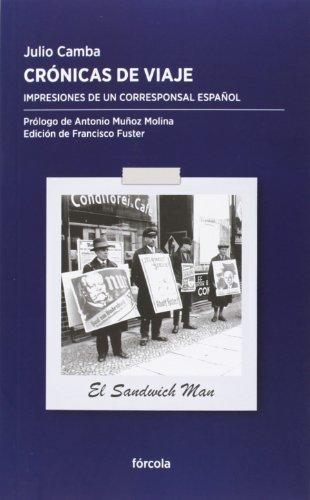 Crónicas de viaje : impresiones de un corresponsal español