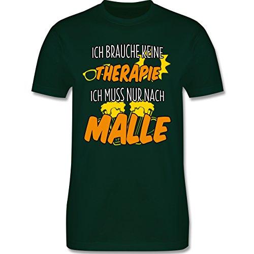 Urlaub - Ich brauche keine Therapie ich muss nur nach Malle - L - Dunkelgrün - L190 - Herren Premium T-Shirt