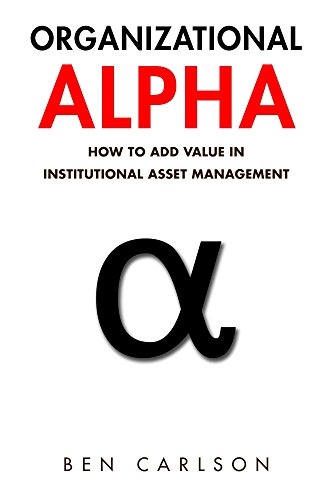 Amazon organizational alpha how to add value in institutional organizational alpha how to add value in institutional asset management by carlson ben fandeluxe Choice Image