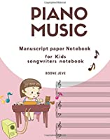 Piano Music Manuscript Paper Notebook For Kids