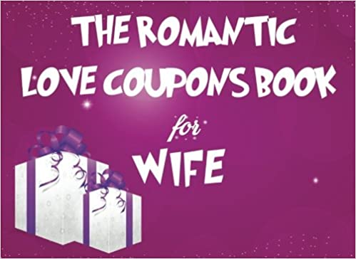 the romantic love coupons book for wife christmas coupon book love