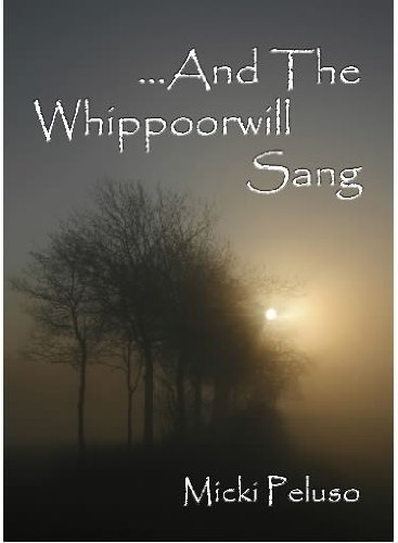 And The Whippoorwill Sang by [Peluso, Micki]