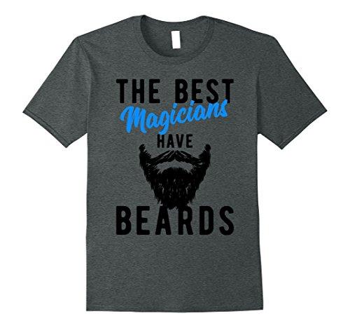 Grey Wizard Beard And Mustache (Mens The Best Magicians Have Beards T-Shirt - Funny Wizard Tee XL Dark Heather)