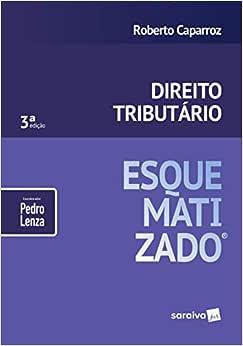 Direito tributário esquematizado® - 3ª edição de 2019